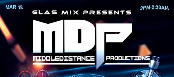 GLAS Mix Project - MDP Takeover at Dr Clock's Nowhere Bar