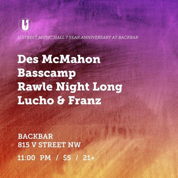 Des McMahon, Basscamp, Rawle Night Long, Lucho & Franz at Backbar