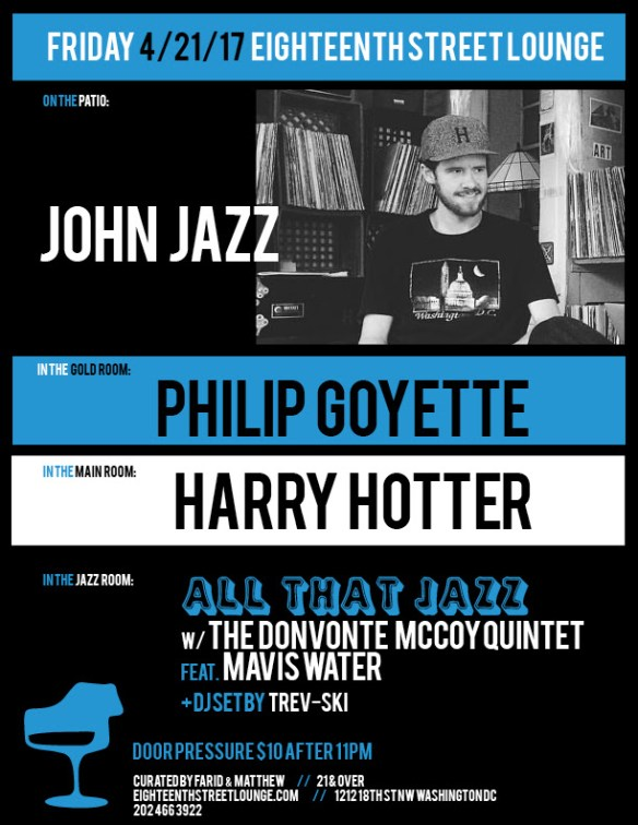 ESL Friday with John Jazz, Philip Goyette, Harry Hotter & Trev-ski at Eighteenth Street Lounge