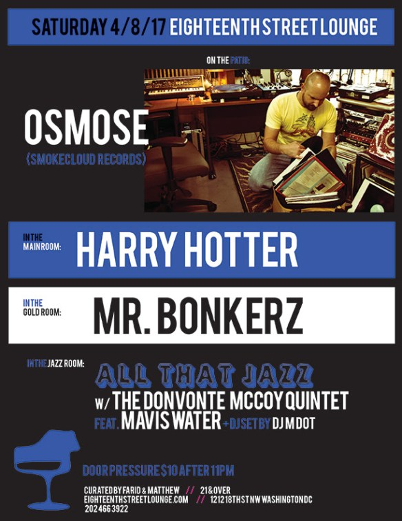 ESL Saturday with Osmose, Harry Hotter, Mr Bonkerz & DJ MDot at Eighteenth Street Lounge