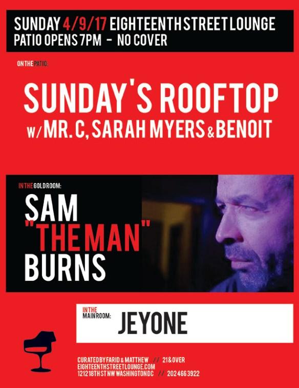 "ESL Sunday with Sam ""The Man"" Burns, Jeyone & Sunday's Rooftop Season Opener with Mr.C, Sarah Myers & Benoit at Eighteenth Street Lounge"