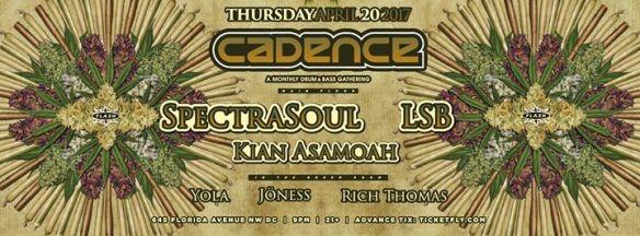 Cadence Presents: SpectraSoul, LSB, Kian Asamoah with Yoga, Jöness & Rich Thomas at Flash