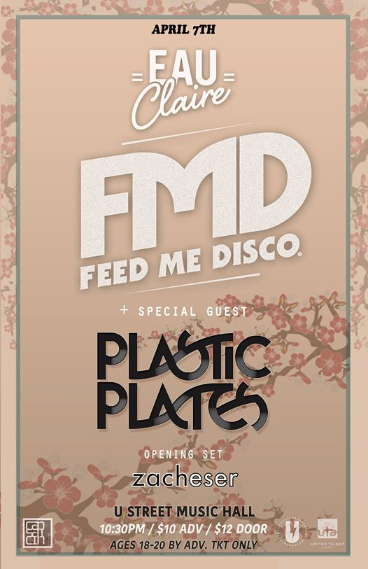 Feed Me Disco with Eau Claire, Special Guest Plastic Plates at Zacheser at U Street Music Hall
