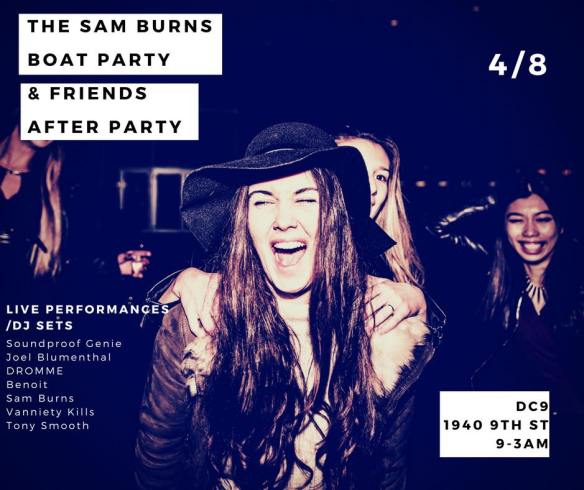 The Sam Burns Boat Party After Party with Sound Proof Genie, Joel, Dromme, Benoit, Sam Burns, Vanniety Kills & Tony Smooth at DC9 Nightclub