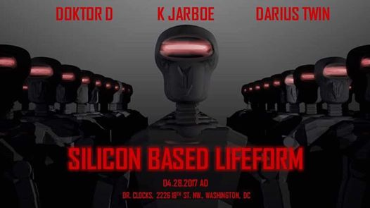 Silicon Based Lifeform with Doktor D, K Jarboe & Darius Twin at Dr Clock's Nowhere Bar