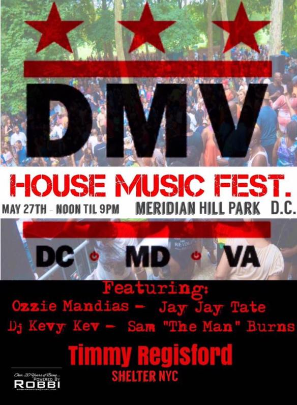 "DMV House Music Fest Pt. 1 with DJ Kevy Kev, Ozzie Mandias, Jay Jay Tate, Sam ""The Man"" Burns at Timmy Regisford at Malcolm X Park"