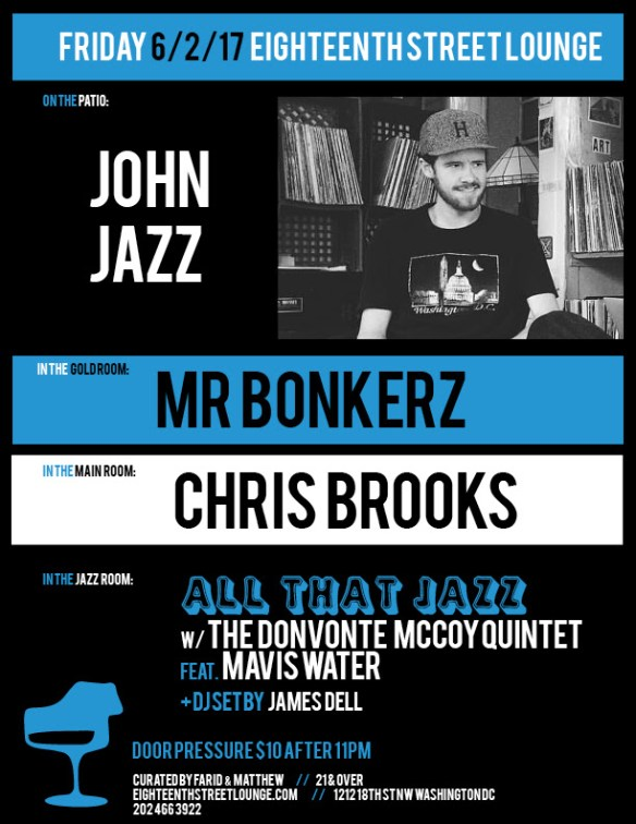 ESL Friday with John Jazz, Mr Bonkerz, Chris Brooks & James Dell at Eighteenth Street Lounge