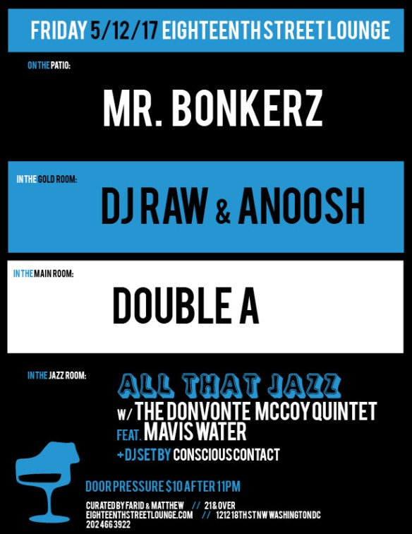 ESL Friday with Mr Bonkerz, DJ Raw & Anoosh & Double A at Eigtheenth Street Lounge