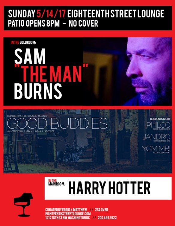 "ESL Sunday with Sam ""The Man"" Burns, Harry Hotter & Good Buddies with Philco, Jandro & Yomimbi at Eighteenth Street Lounge"