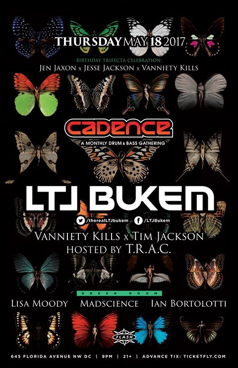 Cadence presents LTJ Buken, Vanniety Kills, Tim Jackson, MadScience, Lisa Moody & Ian Bortolotti at Flash