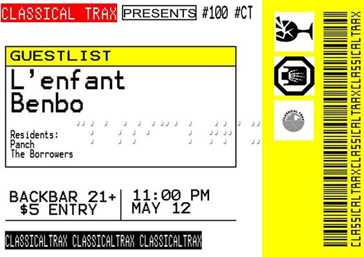 Classical Trax x Guestlist: Team Edition with L'Enfant, Benbo, Panch & The Borrowers at Backbar