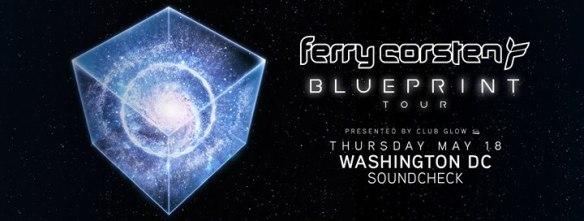 Ferry Corsten Blueprint Tour at Soundcheck