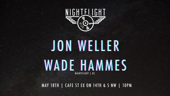 NightFlight with Jon Weller & Wade Hammes at Cafe Saint Ex