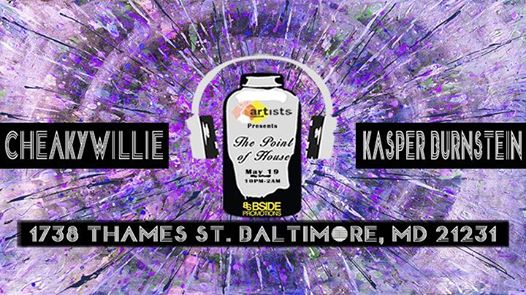 Point Of House: CheakyWillie, Kasper Burnstein & Bside at The Point in Fells, Baltimore