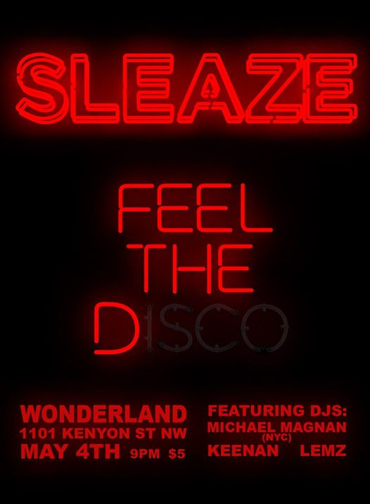 Sleaze with Michael Magnan, Keenan & Lemz at Wonderland Ballrooom