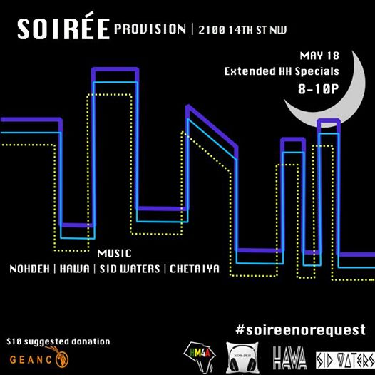 Thursday Night Soirée with No Dev, Sid Waters, Hawa & Chetaiya at Provision DC