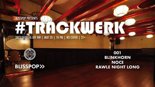 Blisspop Presents: #Trackwerk 001 with Blinkhorn, Once & Rawle Night Long at Ten Tigers Parlour