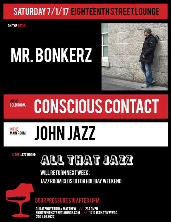 ESL Saturday with Mr Bonkerz, Conscious Contact & John Jazz at Eighteenth Street Lounge