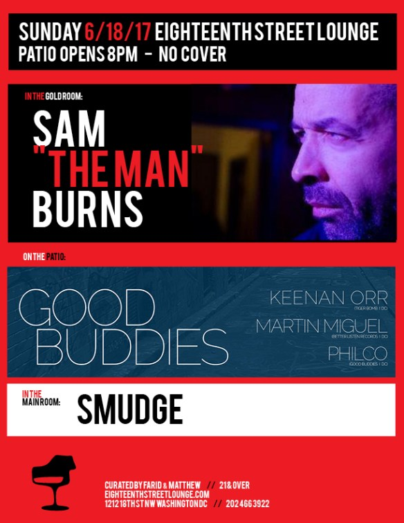 "ESL Sunday with Sam ""The Man"" Burns, Smudge & Good Buddies featuring Keenan Orr & Martin Miguel with Philco at Eighteenth Street Lounge"