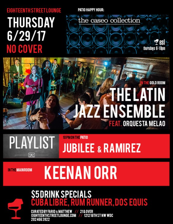 ESL Thursday with Keenan Orr & Playlist featuring Jubilee and Ramirez at Eighteenth Street Lounge