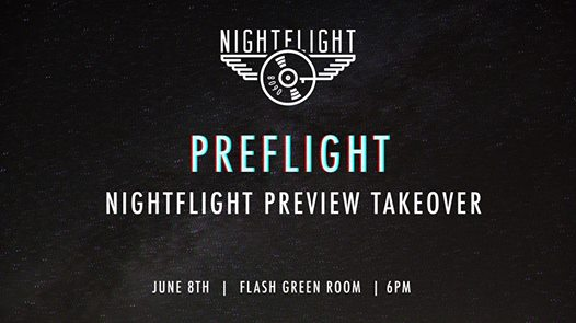 NightFlight PreFlight at Preview with DJ Heather Femia, Wade Hammes Omar and Zamkov at Flash