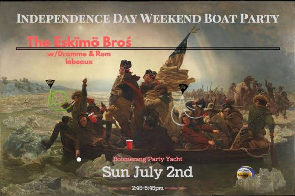 Independence Day Weekend Boat Party with The Eskimo Brothers, Dromme & Remme Labeaux