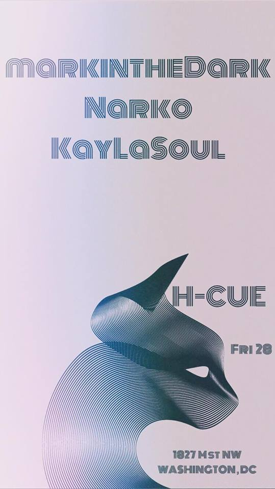 H-CUE with Narko, KayLaSoul & Markinthedark at Parlay Sports Bar & Lounge