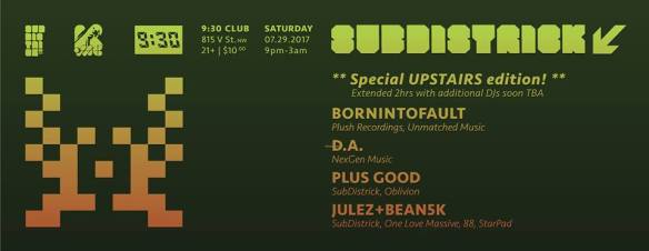 SubDistrick Summer Surprise with Bornintofault, D.A, Plus Good, Julez + Bean5k at Backbar