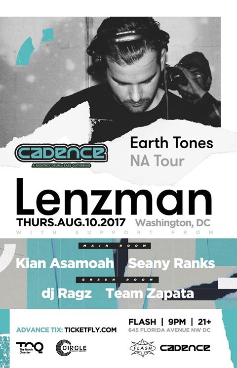 Cadence presents Lenzman with Kian Asamoah & Seany Ranks at Flash, with DJ Ragz & Team Zapata in the Green Room