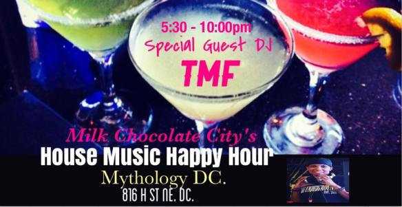 House Music Happy Hour with Special Guest TMF at Mythology Restaurant & Lounge