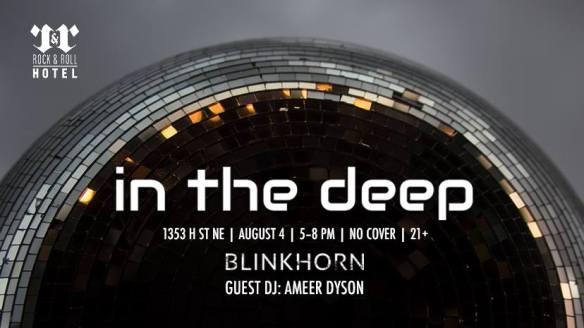 In The Deep 009 with Blinkhorn & Ameer Dyson At Rock'n'Roll Hotel
