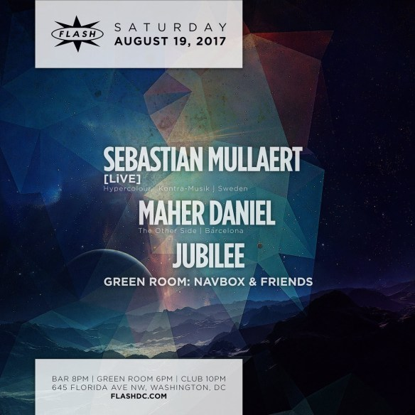 Sebastian Mullaert [LiVE] with Maher Daniel and Jubilee at Flash with Navbox & Friends in the Green Room