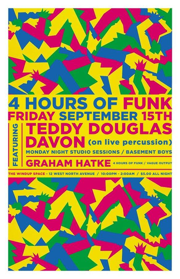 4 Hours of Funk with Teddy Douglas, Davon & Graham Hatke at The Windup Space