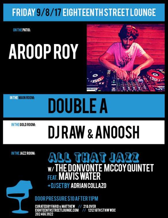 ESL Friday with Aroop Roy, Double A, DJ Raw & Anoosh & Adrian Collazo at Eighteenth Street Lounge