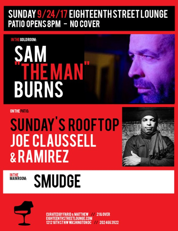 "ESL Sunday with Sam ""The Man"" Burns, Smudge, Joe Claussell & Ramirez at Eighteenth Street Lounge"