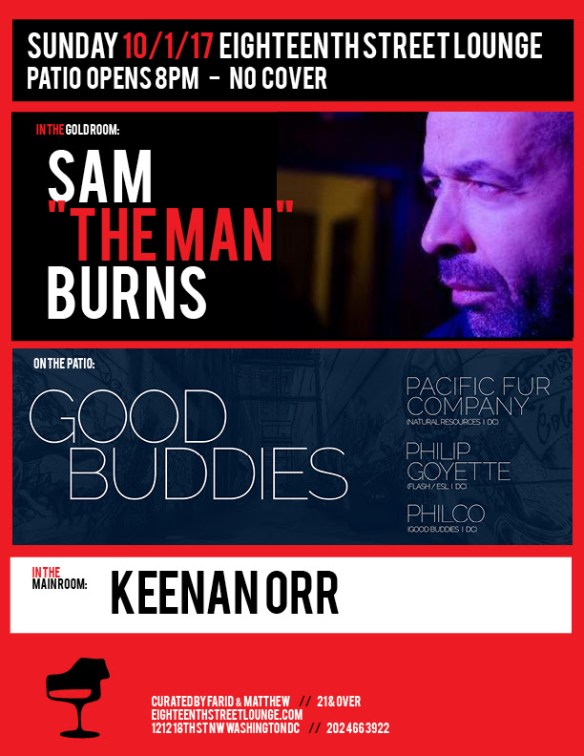 """ESL Sunday with Sam """"The Man"""" Burns, Keenan Orr & Good Buddies featuring Pacific Fur Company, Philip Goyette with Philco at Eighteenth Street Lounge"""