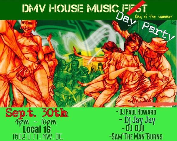 "DMV House Music Day Party with DJ Paul Howard, DJ Jay Jay, Sam ""The Man"" Burns & DJ Oji at Local 16"