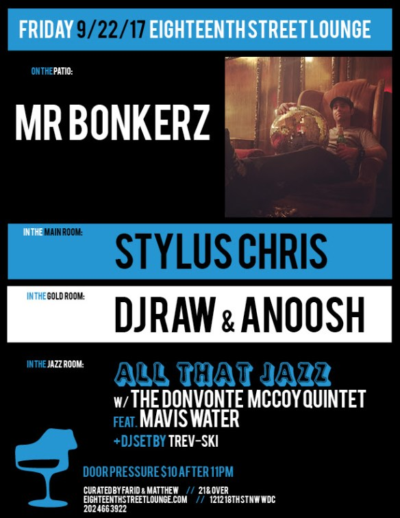 ESL Friday with Mr Bonkerz, Stylus Chris, DJ Raw & Anoosh & Trev-ski at Eighteenth Street Lounge