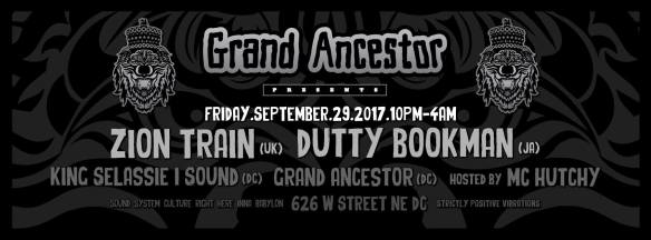 Grand Ancestor Presents Zion Train [UK] and Dutty Bookman [JA] with King Selassie I Sound, MC Hutchy & Grand Ancestor at Warehouse Location