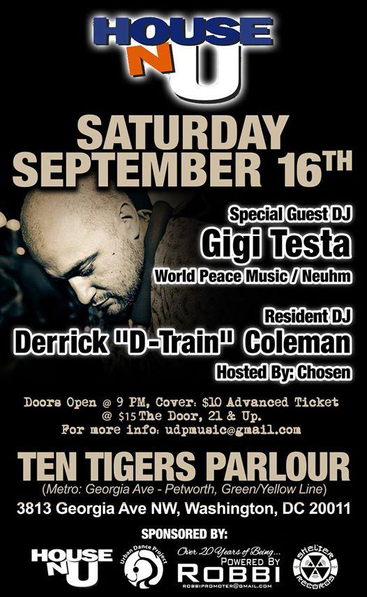 """House-N- U with Gigi Testa & Derrick """"D-Train"""" Coleman at Ten Tigers Parlour"""