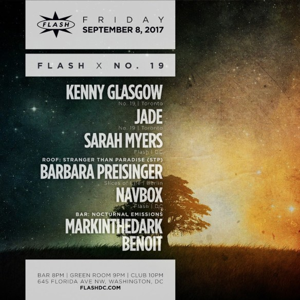 Kenny Glasgow, Jade & Sarah Myers at Flash, with Barbara Preisinger & Navbox in the Green Room and Nocturnal Emissions with Markinthedark & Benoit in the Flash Bar