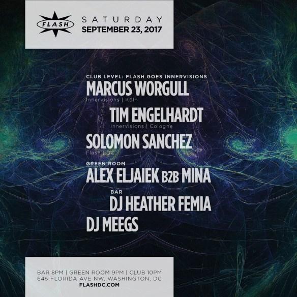 Marcus Worgull, Tim Engelhardt & Solomon Sanchez at Flash, with Mina & Alex Elljaiek in the Green Room and Heather Femia & DJ Meegs in the Flash Bar