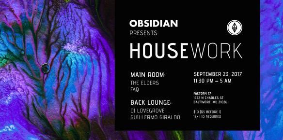 Obsidian presents: Housework with The Elders, FAQ, DJ Lovegrove & Guillermo Giraldo at Factory 17