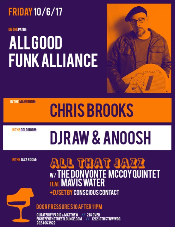 ESL Friday with All Good Funk Alliance, Chris Brooks, DJ Raw & Anoosh & Conscious Contact at Eighteenth Street Lounge