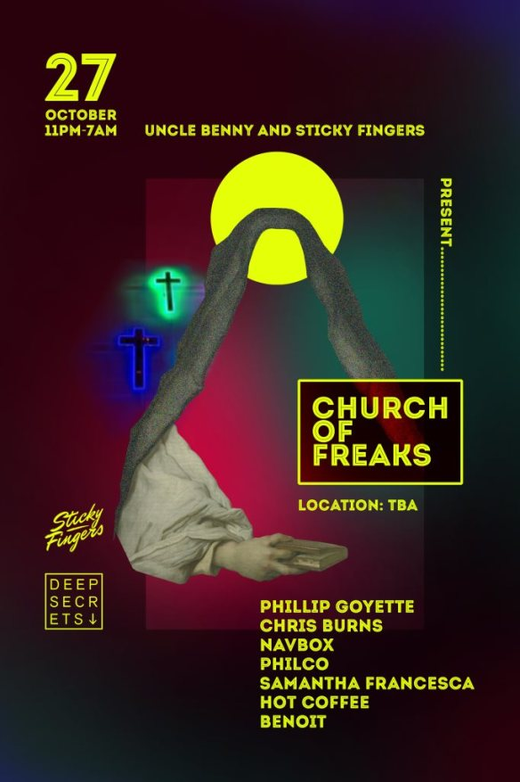 †Church of Freaks† Halloween Party with Philip Goyette, Chris Burns, Navbox, Philco, Samantha Francesca, Hot Coffee & Benoit at the Church of Secrets