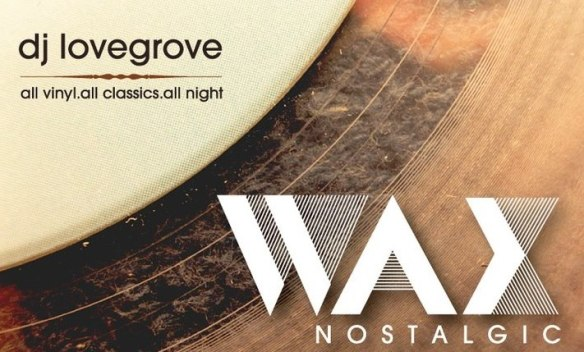 Wax Nostalgic with DJ LoveGrove at Diskobar, Baltimore
