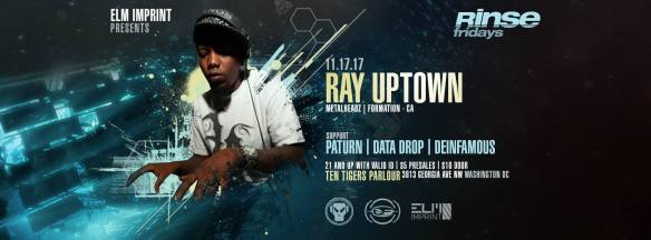 Rinse Friday Sessions with Ray Uptown, Paturn, Data Drop & Deinfamous at Ten Tigers Parlour