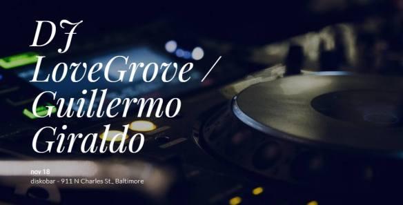 Sorted Saturday with DJ's LoveGrove and Guillermo Giraldo at Diskobar, Baltimore