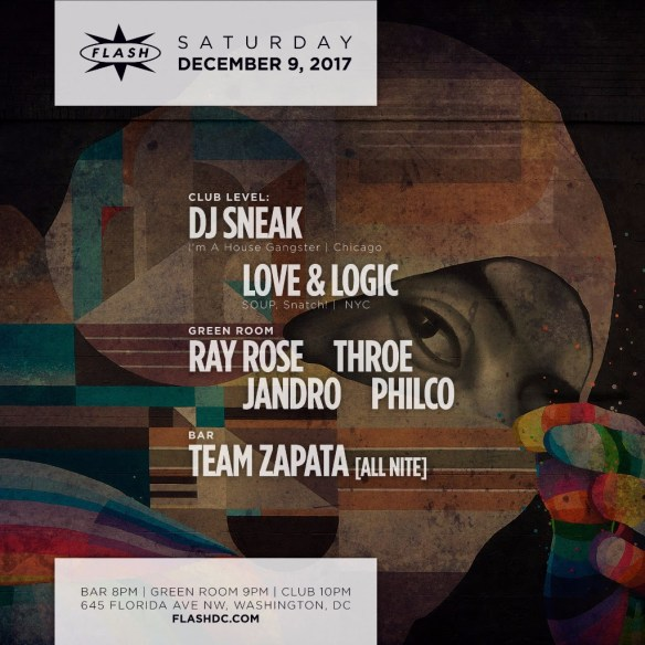 DJ Sneak with Love & Logic at Flash, with Ray Rose, Throe, Philco & Jandro in the Green Room and Team Zapata in the Flash Bar