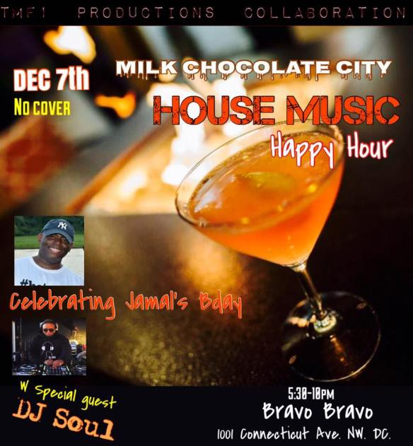 House Music Happy Hour with DJ Soul at Bravo Bravo